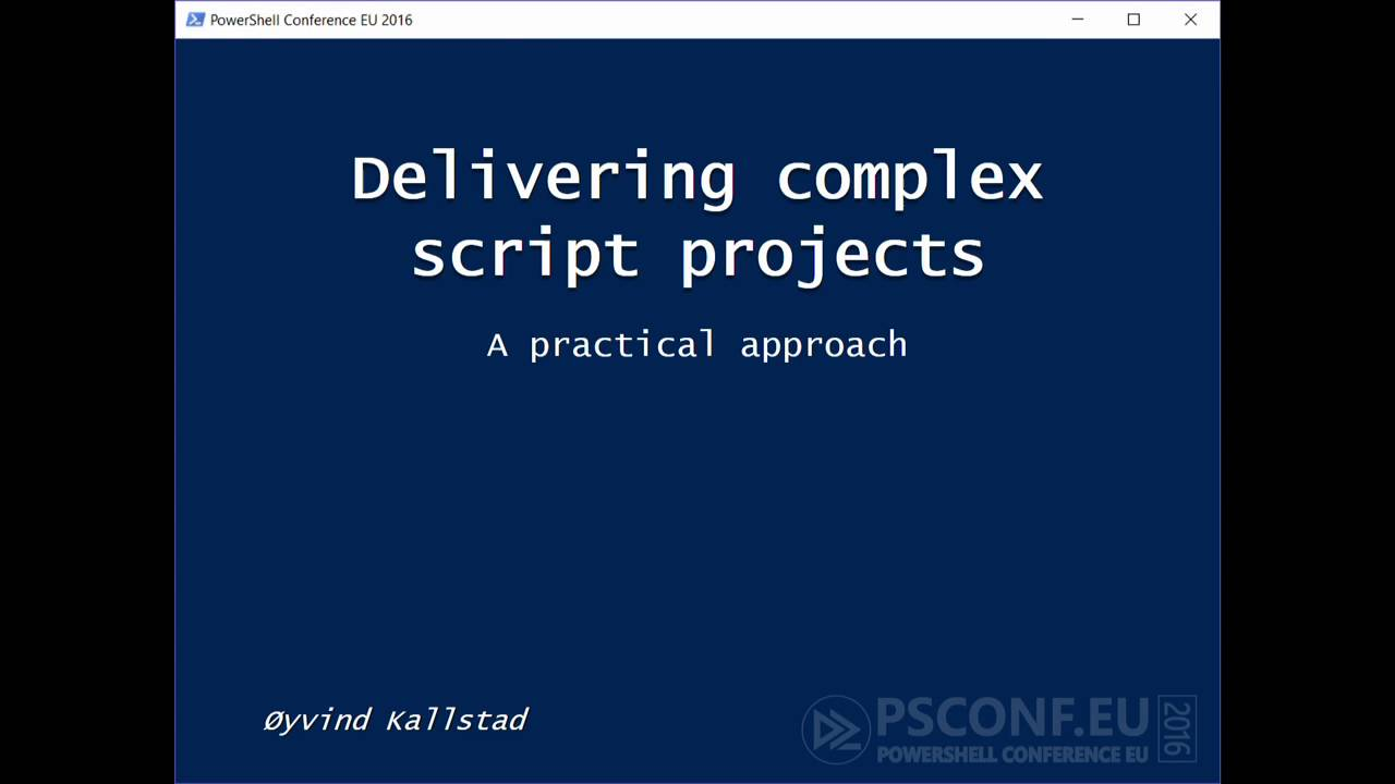 How to approach a complex script project (Oyvind Kallstad)
