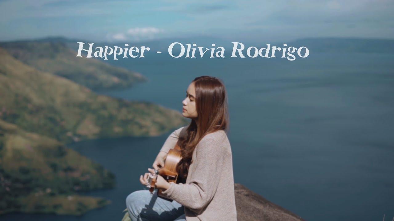 Download Happier - olivia rodrigo ( Chintya Gabriella Cover)