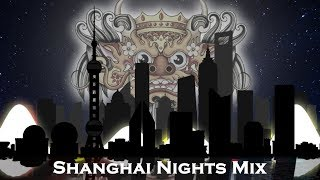Barong Family - Shanghai Nights Mix (1+2)