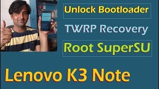 Video How to Root and Install TWRP Recovery in Lenovo K3 Note (Magisk and SuperSU) download MP3, 3GP, MP4, WEBM, AVI, FLV Juli 2018