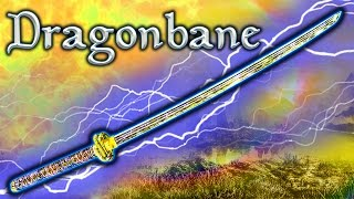 Skyrim SE - Dragonbane - Unique Weapon Guide