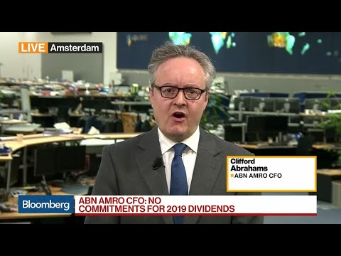 ABN Amro Won't Make Any Commitments on Dividends for 2019, CFO Says