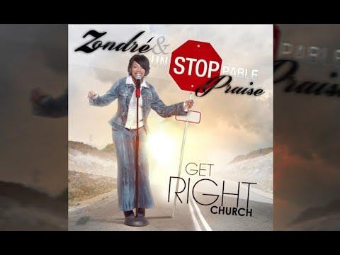 Get Right Church Lyric Video | Zondre & Unstoppable Praise