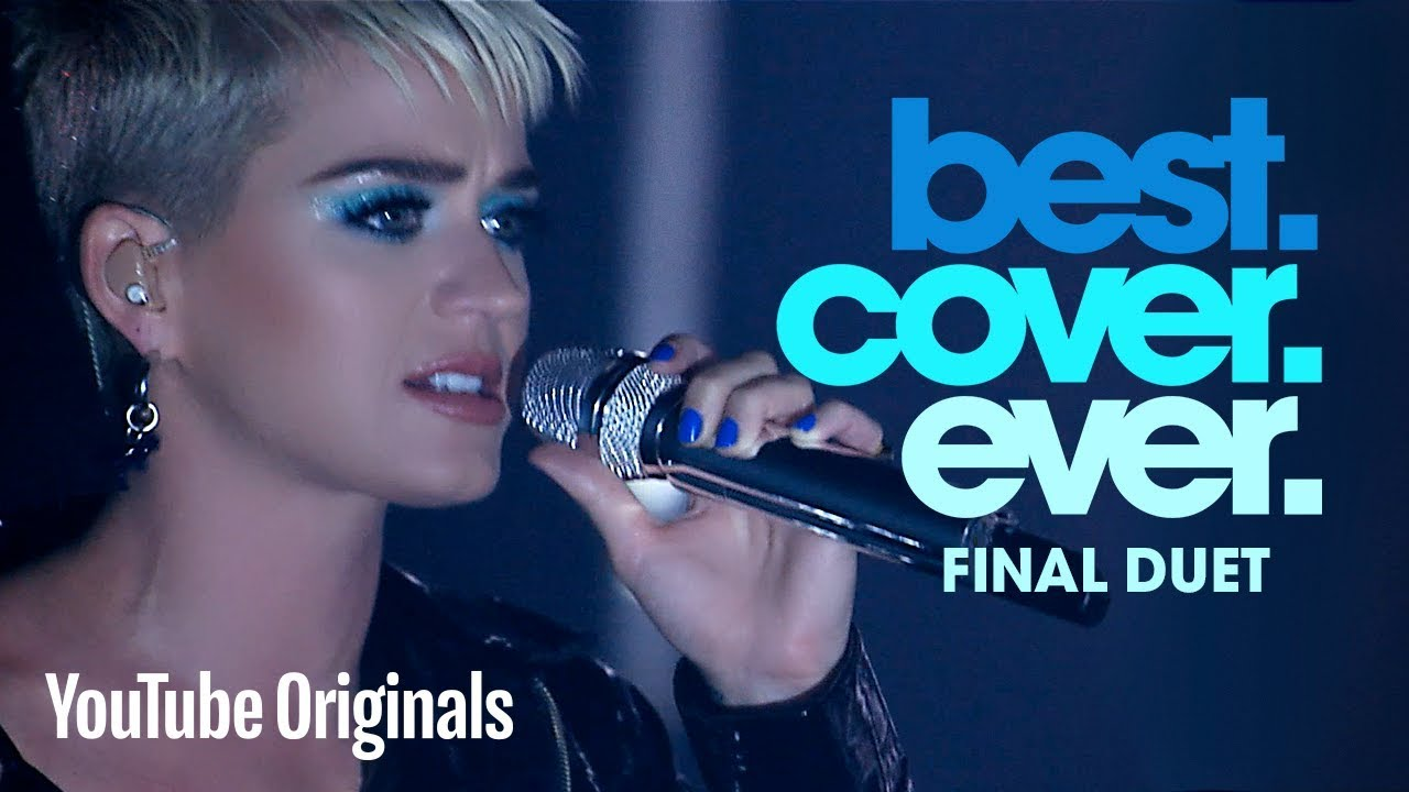 katy perry witness best cover ever final duet youtube