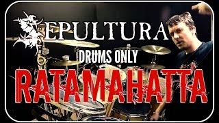 SEPULTURA - Ratamahatta - Drums Only