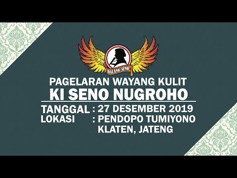 #LiveStreaming KI SENO NUGROHO - SEMAR BOYONG - 27122019