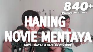 Gambar cover HANING Novie Mentaya Cover dayak & Banjar version By Tommy Kaganangan