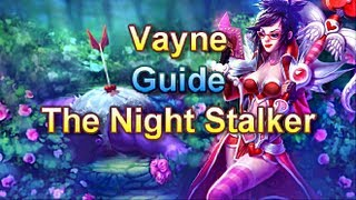 AD Vayne Guide - The Night Stalker - League of Legends