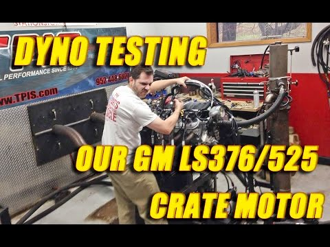 dyno testing our GM LS376/525 Crate motor!