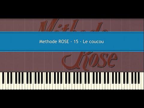 Methode ROSE 15 - Le coucou (Piano Tutorial)