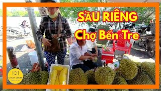Dạo một vòng chợ Bến Tre mua sầu riêng - Trái cây khắp chợ | Du lịch bến tre ✔️ lovely saigon
