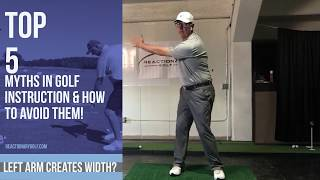 Myth #4 Creating width in your backswing.