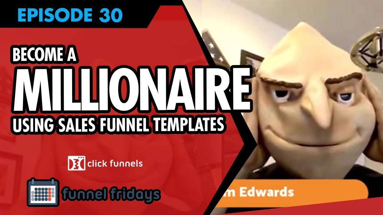 How To Become A Millionaire Using Sales Funnel Templates