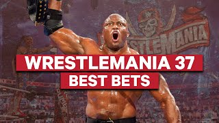 WrestleMania 37 Picks, Best Bets And Predictions W/ Jimmy Korderas