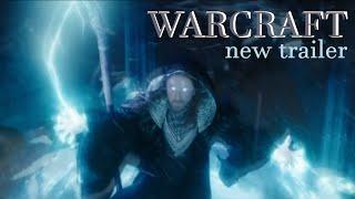 Warcraft фильм 2016 - новый трейлер