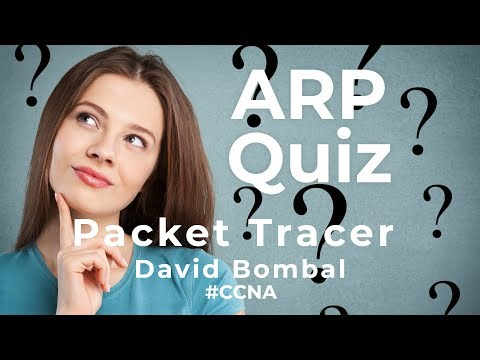 Cisco CCNA Packet Tracer Ultimate Labs: ARP Exam Quiz Questions: Answers