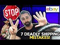 7 Deadly Shipping Mistakes You Must Avoid Selling on eBay 💰