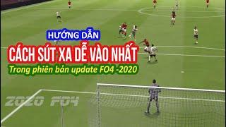 Cách sút xa dễ vào nhất trong phiên bản update FO4 2020