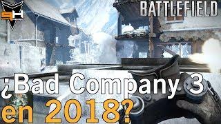 ¿Battlefield Bad Company 3 para 2018? (Leak/Rumor)