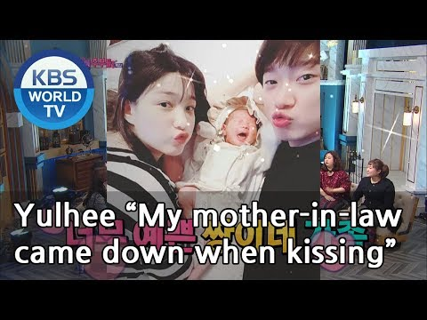 "Yulhee ""My Mother-in-law Came Down When We Were Kissing""[Happy Together/2019.05.09]"