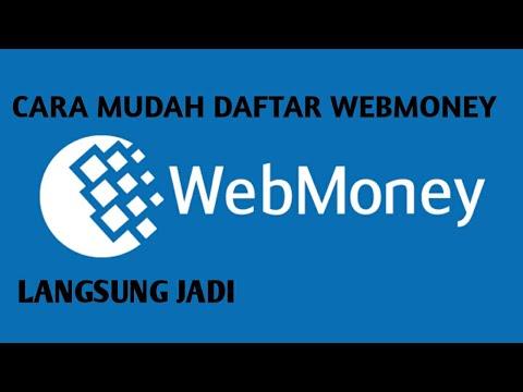 CARA MENDAFTAR Webmoney Part1