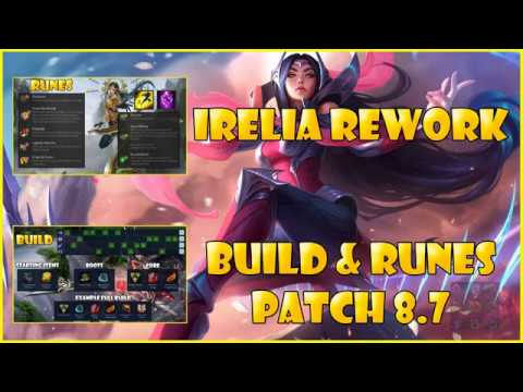 Irelia Rework Build And Runes 87 Season 8 League Of Legends Youtube