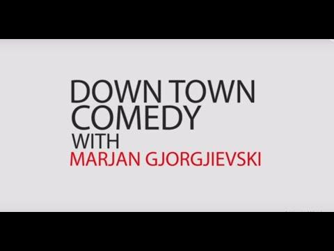 MARJAN GJORGJIEVSKI - DOWNTOWN COMEDY EP.14