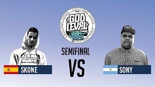SONY VS SKONE / SEMIFINAL / GOD LEVEL ARGENTINA