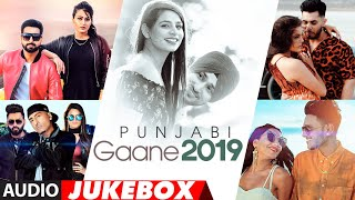 Punjabi Gaane 2019 | Punjabi Songs Jukebox | Latest Punjabi Songs 2019 | Non Stop Punjabi Hits 2019