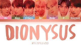 BTS (방탄소년단)  -  'DIONYSUS' LYRICS (Color Coded Lyrics Eng/Rom/Han)