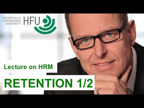 Human Resource Management Lecture Part 10 - Retention (1 of 2)