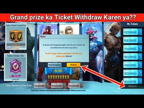 Grand prize ka Ticket Withdraw Karen ya nai ? Pubg mobile Royal pass/ RP Golden chicken Grand prize