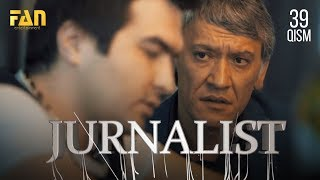 Журналист Сериали - 39 қисм | Jurnalist Seriali - 39 qism