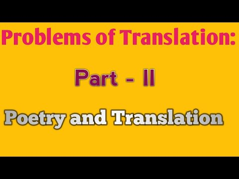 Problems of Translation: Poetry and Translation (Part2)