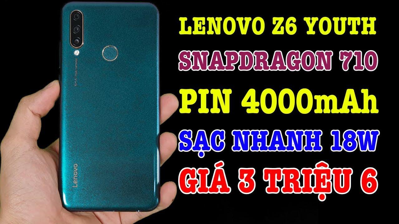 Đánh giá Lenovo Z6 Youth điện thoại Snap 710 GIÁ SIÊU RẺ chỉ 3 TRIỆU 6