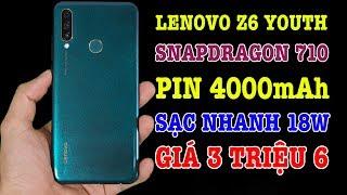 Đanh Gia Lenovo Z6 Youth điện Thoại Snap 710 G Á S ÊU RẺ Chỉ 3 TR ỆU 6