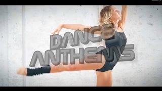 DANCE ANTHEMS Week 11 15 March 2017