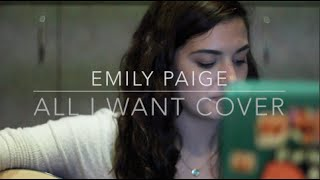 All I want- Kodaline (Cover by Emily Paige)