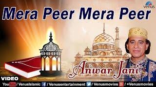 Mera Peer Mera Peer Full Video Song | Rubaru-E-Yaar | Singer : Anwar Jani |
