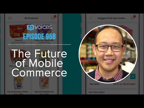 Episode 958 | The Future of Mobile Commerce with Chieh Huang CEO of Boxed Wholesale