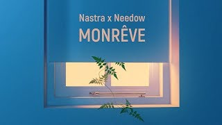 Nastra X Needow Monreve Full EP Lyric Video