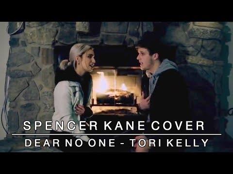 Dear No One - Tori Kelly | Spencer Kane ft. brooke