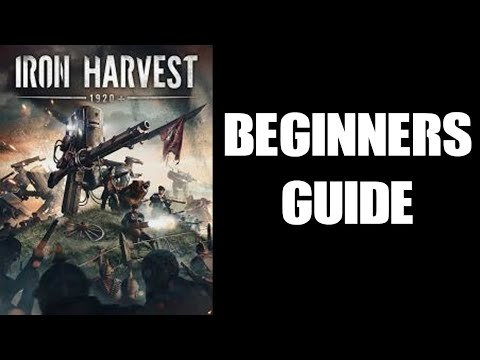 Iron Harvest Quick Start Beginners Fanmade Guide FAQ Missing Manual Hints & Tips, Thanks CloneOrNot! |