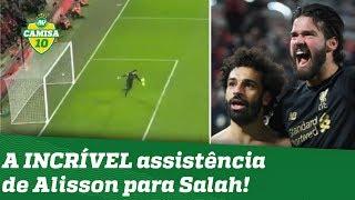 Que FO**! Alisson CHOCA com assistência para Salah em vitória do Liverpool!