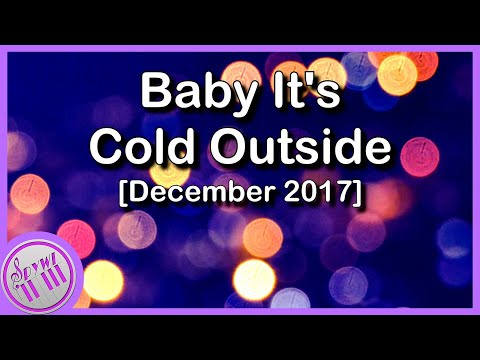 """Baby It's Cold Outside""  