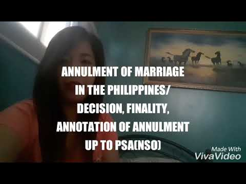ANNULMENT OF MARRIAGE IN THE PHILIPPINES/DECISION, FINALITY, ANNOTATION OF ANNULMENT