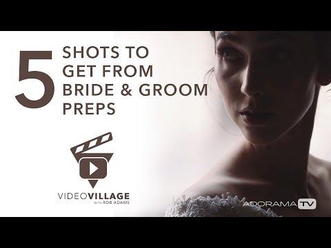 5 Wedding Video Shots You Need From Bride & Groom Prep: Video Village With Rob Adams