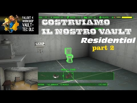 """Fallout 4 - Vault-Tec Workshop - Vault 88: """"Costruiamo il nostro vault"""" - Residential part 2"""