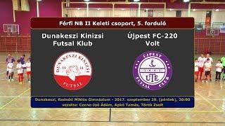 NBII: Dunakeszi Kinizsi - Újpest FC-220 Volt 6-1 (2017.09.29, összefoglaló)