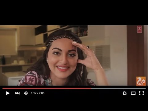 UC Browser Exclusive The making of Aaj Mood Ishqholic Hai' - Sonakshi Sinha ft.